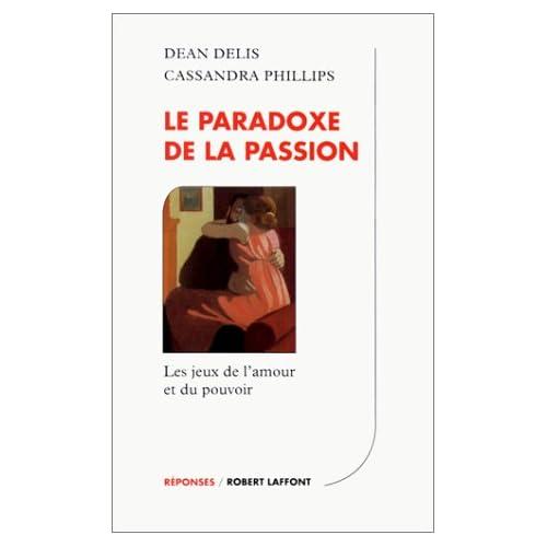 Le paradoxe de la passion