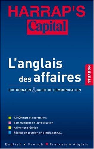 Harrap's Capital Business : L'anglais des affaires Dictionnaire français-anglais/anglais-français par Harrap