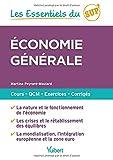Les Essentiels du Sup - Economie générale - Cours, QCM, entraînement, corrigés