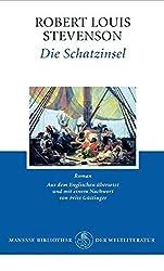 Die Schatzinsel: Roman (Klassiker der Kinderliteratur, Band 3)