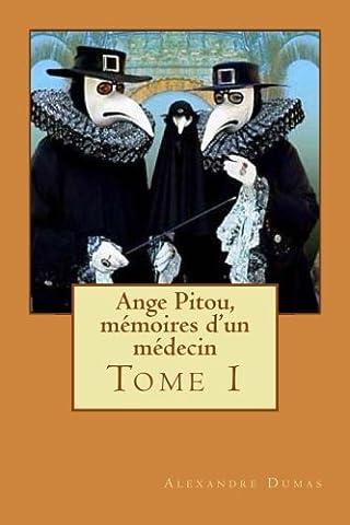 Ange Pitou, mémoires d'un médecin: Tome