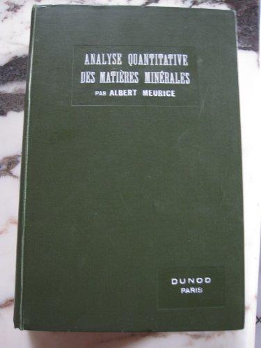 Cours d'analyse quantitative des matières minérales