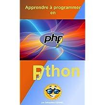 Apprendre à programmer en PHP 7 et Python 3