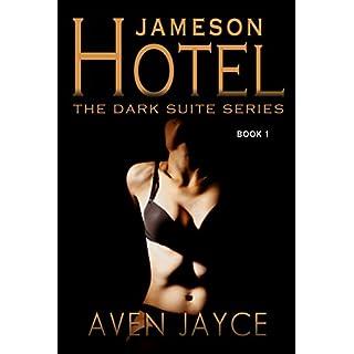 Jameson Hotel: The Dark Suite Series (Book 1)