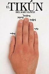 EL TIKÚN DEL RABÍ NAJMÁN (Spanish Edition) by Rebe Najmán de Breslov (2008-01-01)
