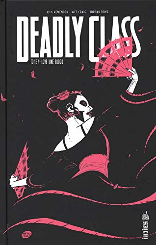 Deadly class (7) : Love like blood