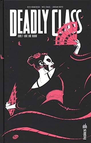 Deadly class (7) : Love like blood
