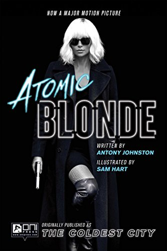 Atomic Blonde: The Coldest City por Antony Johnston