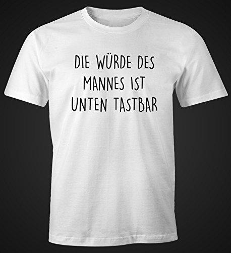 Lustiges Herren T-Shirt mit Spruch Die Würde des Mannes ist unten tastbar Fun-Shirt Moonworks® Weiß