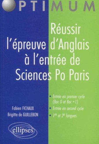 Réussir l'épreuve d'anglais à l'entrée de Sciences Po Paris