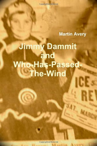 Jimmy Dammit and Who-Has-Passed-The-Wind