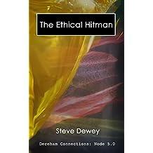 The Ethical Hitman: Dereham Connections Node 5.0