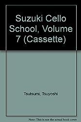 Suzuki Cello School: Performed by Tsuyoshi Tsutsumi