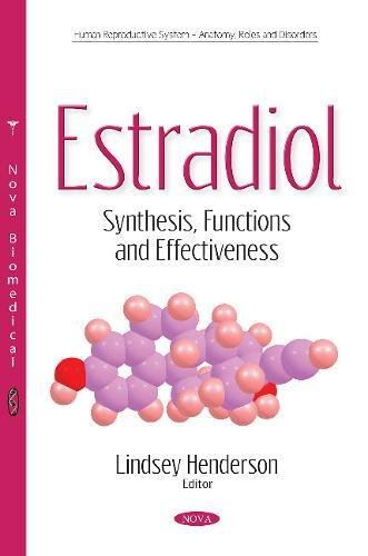 Estradiol: Synthesis, Functions & Effectiveness (Human Reproductive System Anat)