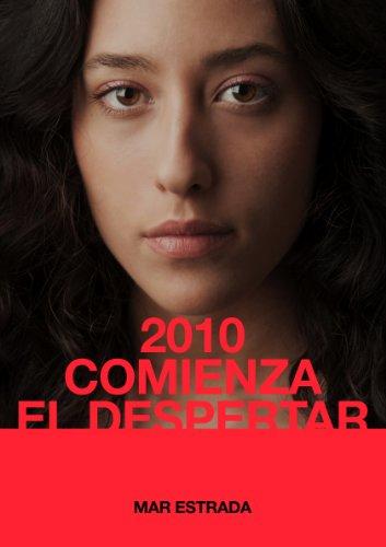 2010 COMIENZA EL DESPERTAR (Spanish Edition)