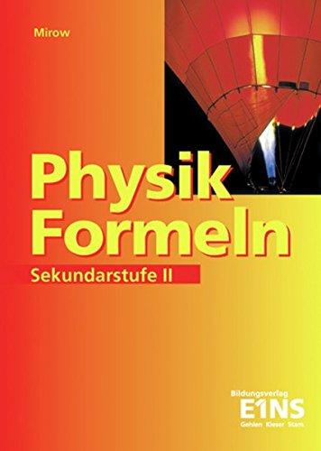 Physik-Formeln: Sekundarstufe II