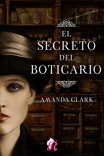 El secreto del boticario, Amanda Clark (rom) 41MLL1xSasL