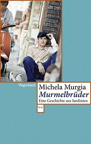 Murmelbrüder: Eine Geschichte aus Sardinien (WAT)