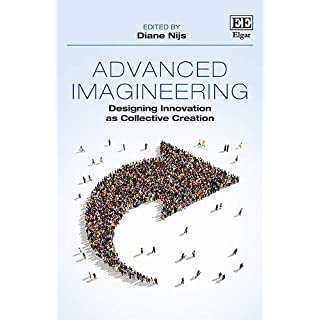 Advanced Imagineering: Designing Innovation as Collective Creation