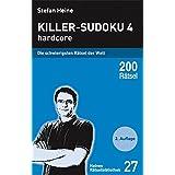 Killer-Sudoku 4: Hardcore. Die schwierigsten Rätsel der Welt