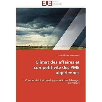 Climat des affaires et competitivitè des pme algeriennes