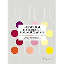 The essential handbook of Bordeaux wines