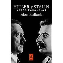 Hitler y Stalin: Vidas paralelas (Kailas No Ficción)