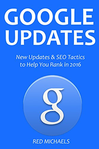 2016: New Updates & SEO Tactics to Help You Rank in 2016 (English Edition) ()