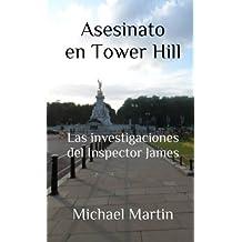 T.1 Asesinato en Tower Hill (Las investigaciones del Inspector James)
