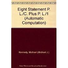 Eight Statement P. L./C. Plus P. L./1 (Automatic Computation)