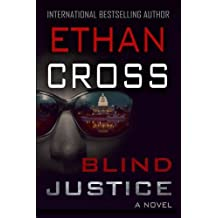 Blind Justice by Ethan Cross (2015-08-25)