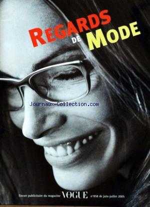 REGARDS DE MODE [No 858] du 01/06/2005 - ENCART PUBLICITIRE DU MAGAZINE VOGUE.