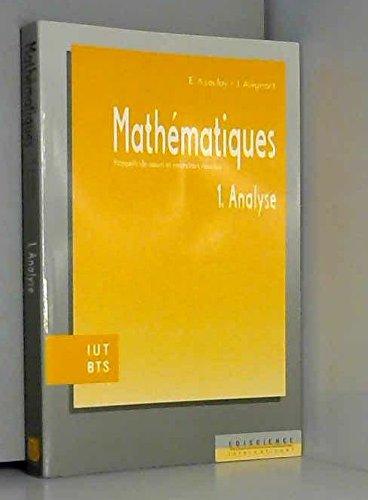 Mathématiques IUT, BTS, tome 1. Analyse
