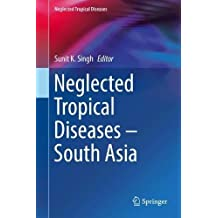 Neglected Tropical Diseases - South Asia