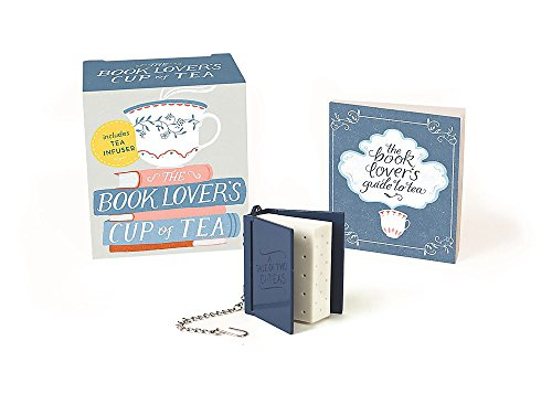 The Book Lover's Cup of Tea (Miniature Edition): Includes Tea Infuser (Miniature Editions) por Running Press