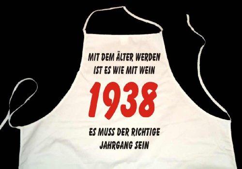 ShirtShop-Saar Kochschürze weiß: Mit dem älter Werden ist es wie mit Wein - es muss der richtige Jahrgang Sein: 1938 (Kochen, Grillen, Backen)