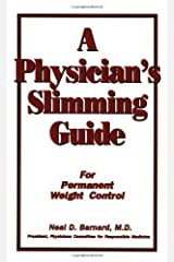 A Physician's Slimming Guide: For Permanent Weight Control (Workbook for Permanent Weight Control) (English Edition) Kindle Ausgabe