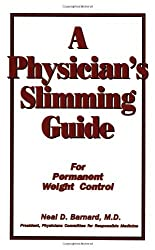 A Physician's Slimming Guide: For Permanent Weight Control (Workbook for Permanent Weight Control)