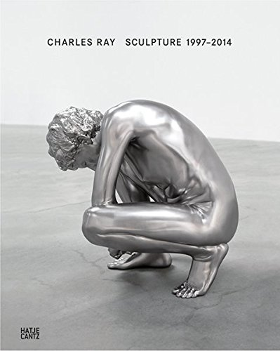 Charles Ray: Sculpture 1997-2014 por Bernhard Mendes