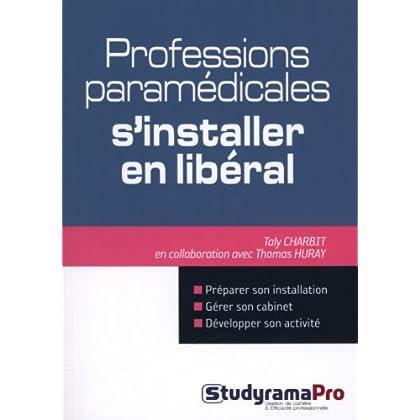 Professions paramédicales : s'installer en libéral