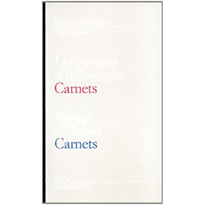 Les Voyages D'allemagne-Voyage D'orient. Carnets. Le Corbusier. Ediz. Italiana E Francese