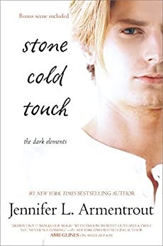 Stone Cold Touch (The Dark Elements) von [Armentrout, Jennifer L.]
