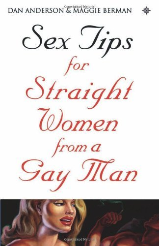 Sex Tips for Straight Women From a Gay M...