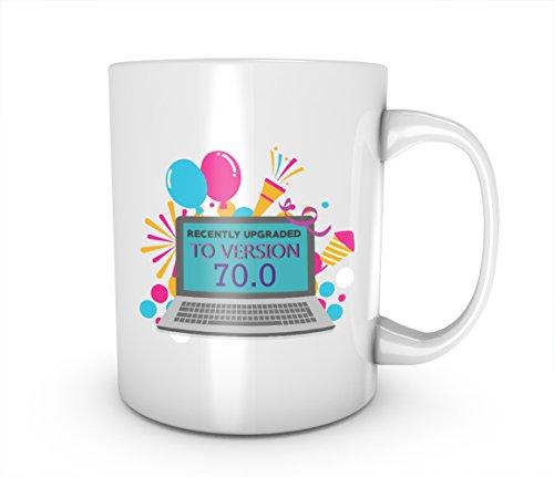 Recently Upgraded To Version 70.0 Geburtstag Cute Gift Present Bday Keramik Tasse Kaffee Tee Becher Mug (Teller Geburtstag 70.)
