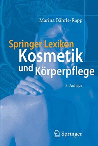 Springer Lexikon Kosmetik und Körperpflege (German Edition) por Marina Bährle-Rapp