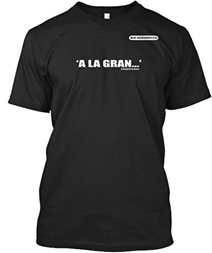 teespring Novelty Slogan T-Shirt - A La Gran