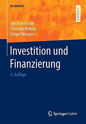 Investition und Finanzierung (BA KOMPAKT)