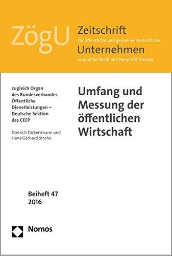 Umfang und Messung der öffentlichen Wirtschaft: ZögU Beiheft 47 (ZogU - Beihefte, Band 47)