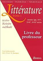 Littérature, tome 1 - Livre du professeur de M.-H. Prat