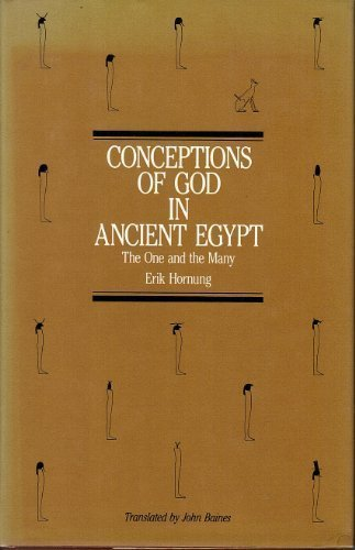Conceptions of God in Ancient Eygpt by Erik Hornung (1982-01-01)